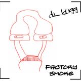 dj_bugg - Factory Smoke