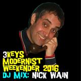 3Keys Modernist Weekender 2016 - Nick Wain - DJ Profile