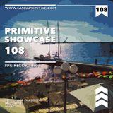 PRimitive Showcase 108