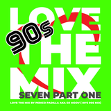 Love The Mix Seven Part One - by Perico Padilla aka Dj Moov