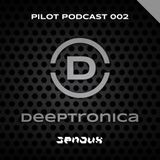 Deeptronica Pilot Podcast 002 (FEV2014)