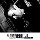 KARISMA PODCAST #098 - IN HAUS WAX PART II