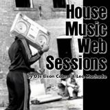 House Music Web Sessions - First House Music Web Sessions Mix ! (12/02/2009)