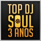 Top DJ Soul 3 Anos - Carlos Mazurek