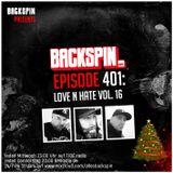 BACKSPIN FM #401 - Love N Hate Vol. 16