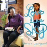 S2 EP1 Love Like Sky: Writing Purpose in Every Word with Leslie C. Youngblood