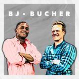 BJ x Bucher Ep. 08