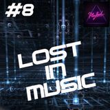 LOST IN MUSIC #8 on PLAYLOUD