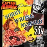 Episode 204 / Sorry, Wrong Number