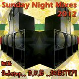 Sunday Night Mixes, 2012: Part 36 - Dubstep.. D.U.B ..DUBSTEP!