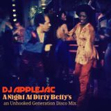 A Night At Dirty Betty's: An Unhooked Generation Disco mix