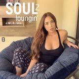 Soul Lounging' 2 [ A Mr.K. Soulmix ]
