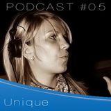 Unique - Livemix Podcast #05 12|12