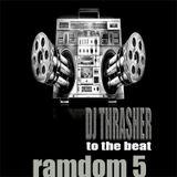 DJ Thrasher - Random 5 [2017]