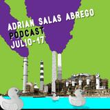 Adrian Salas Abrego - Podcast Julio 17