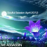 Groove Assassin Deep Soulful House April 2012
