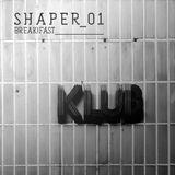 Shaper_01 by Break!fast