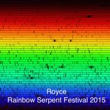 Royce at Rainbow Serpent Festival 2015 DJ set