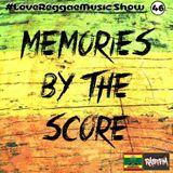 Memories By The Score - RastFM #LoveReggaeMusic Show 46 19/05/2018