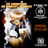 FLASH BACK 90s Radio Show 12 MESES 13 TEMAZOS by JC ARGANDOÑA DJ 30.12.2016