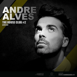 ANDRE ALVES - HOUSE CLUB #2 (PODCAST FEB.2013)