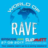 Slipmatt - World Of Rave #226