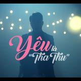 """Việt Mix - Yêu Là """" Tha Thu """" ♫  - DJ Tùng Tee Mixx"""