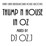 Thump n House In Oz