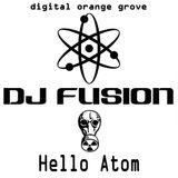 DJ FUSION ~ Hello Atom ~ March 2013 Promo