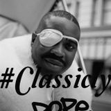 Classicly Dope