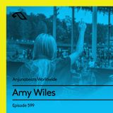 Anjunabeats Worldwide 599 with Amy Wiles