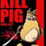 Kill Pig - Final Act / mix frenchcore -kristomaniak