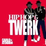 Hip Hop and Twerk Mix