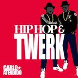 Hip Hop and Twerk Mix