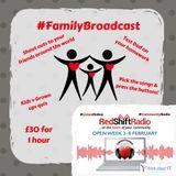 #FamilyBroadcast - 2 Feb 2019 - The O'Briens, Part 1