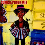 Chi Weu mix #02 - Cumbia Poder