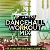 DJames - Dancehall Workout Mix