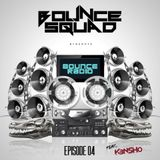 BOUNCE RADIO: EPISODE 4 (K3NSHO Guestmix)