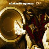 DUBSLINGERS 01