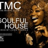 TMC THE MUSIC CLUB SOULFUL HOUSE mixed by Jose Torres Diciembre 2018