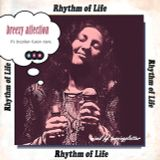 Rhythm of Life 「breezy affection」
