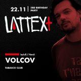 22.11.2013 LATTEX+ pres. VOLCOV