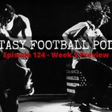 Ep124 NFL Week 5 Fantasy Football Podcast