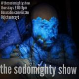 The Sodomighty Show 4/11/19