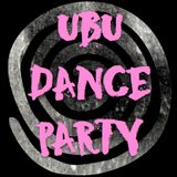 Ubu Dance Party #3