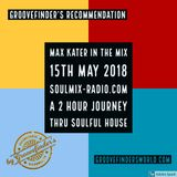 Max Kater on Soulmix-Radio – A 2 Hour Journey thru Soulful House 150518