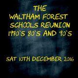 THE WALTHAM FOREST SCHOOLS REUNION MIX PRT 1