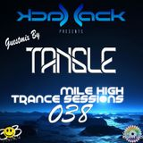Mile High Trance Sessions 038 - Tangle Guestmix