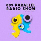 Parallel Radioshow 009 with Daniela La Luz and Yannick Robyns