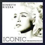 ICONIC: THE MADONNA PODCAST / MIXED BY KENNETH RIVERA
